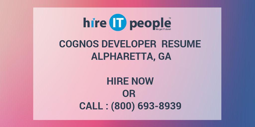 cognos developer resume alpharetta ga hire it people we get