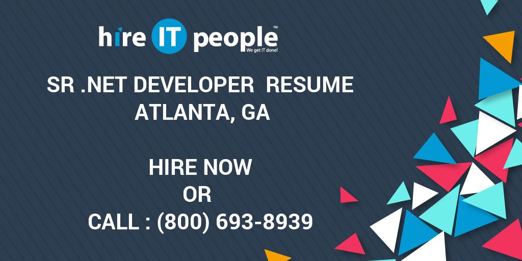 Sr  Net Developer Resume Atlanta, GA - Hire IT People - We