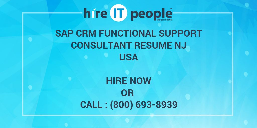 sap crm functional support consultant resume nj