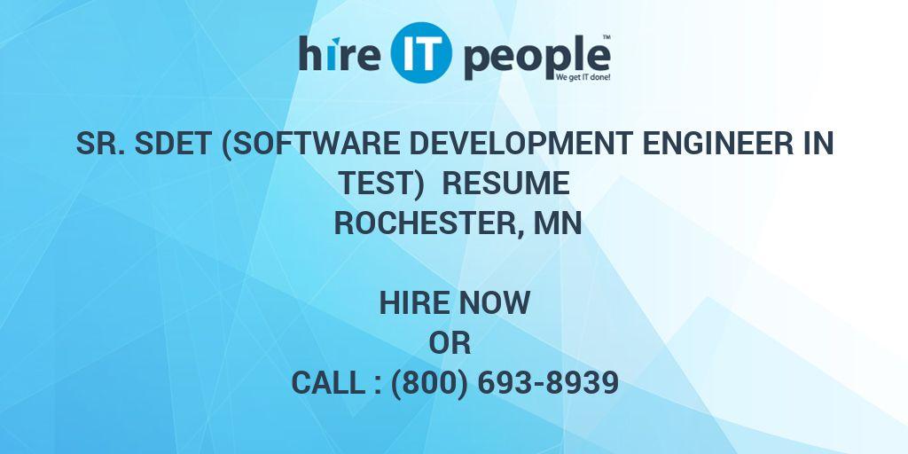 sr  sdet  software development engineer in test  resume rochester  mn - hire it people