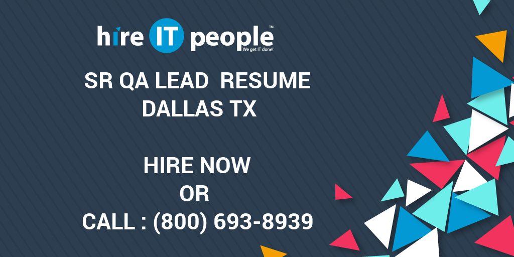 Sr Qa Lead Resume Dallas Tx Hire It People We Get It Done