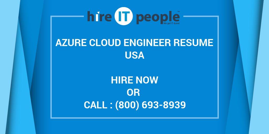 Azure Cloud Engineer Resume - Hire IT People - We get IT done