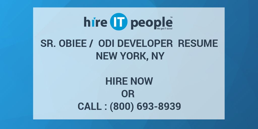 Sr Obiee Odi Developer Resume New York Ny Hire It People We Get It Done