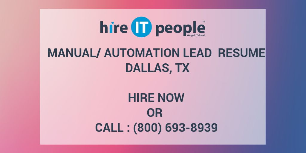 Manual/Automation Lead Resume Dallas, TX - Hire IT People