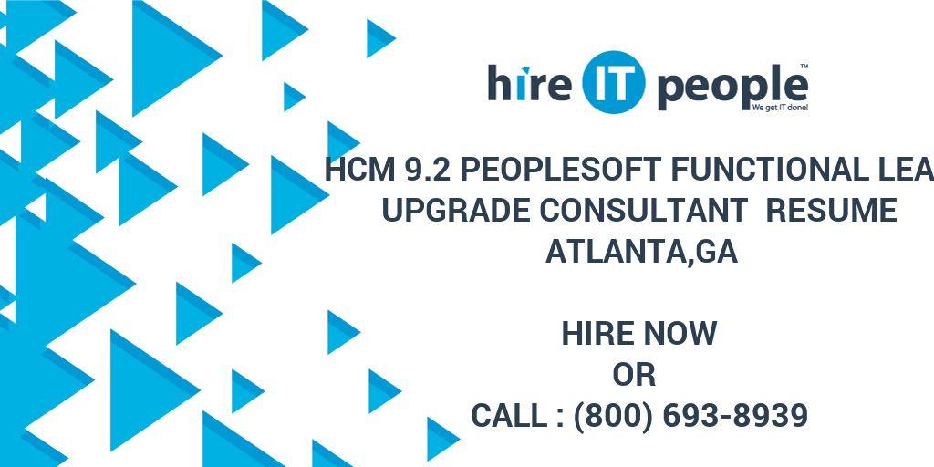 hcm 9 2 peoplesoft functional lead upgrade consultant resume atlanta ga - hire it people