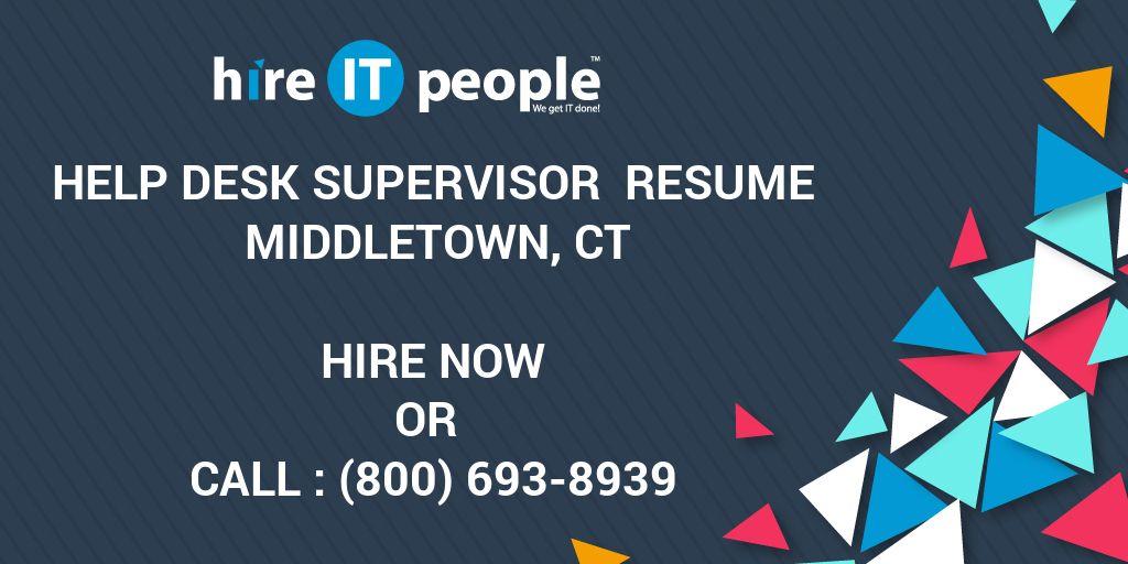 help desk supervisor resume middletown ct hire it people we get
