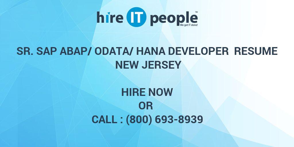 Sr  SAP ABAP/OData/HANA Developer Resume New Jersey - Hire