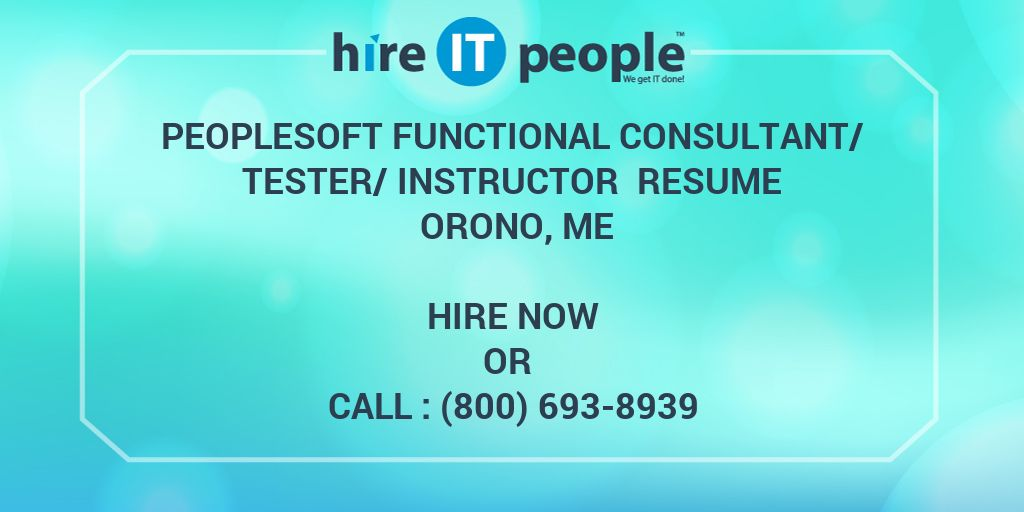 Peoplesoft Functional Consultant Tester Instructor Resume