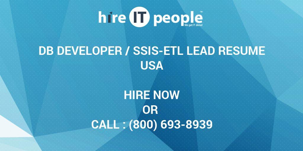 DB Developer /SSIS-ETL Lead Resume - Hire IT People - We get IT done