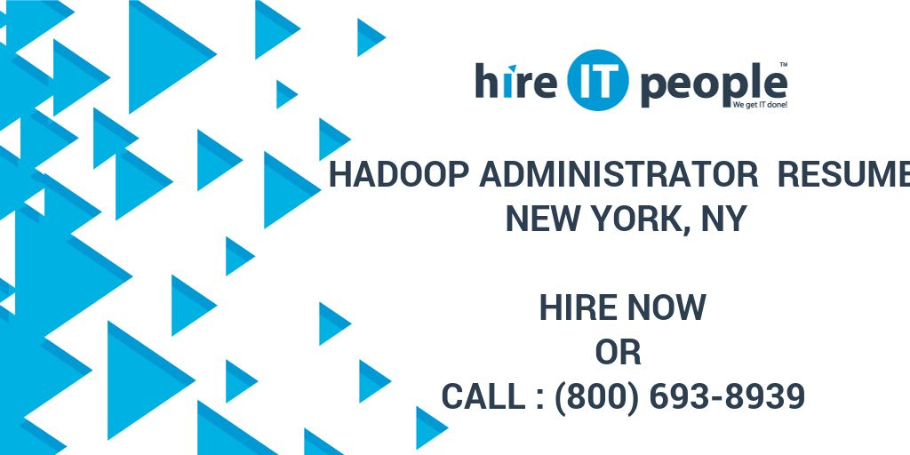 Hadoop Administrator Resume New York NY
