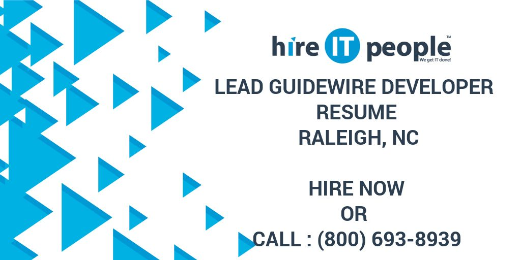 Lead Guidewire Developer Resume Raleigh Nc Hire It People We
