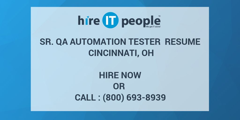Sr Qa Automation Tester Resume Cincinnati Oh Hire It People We