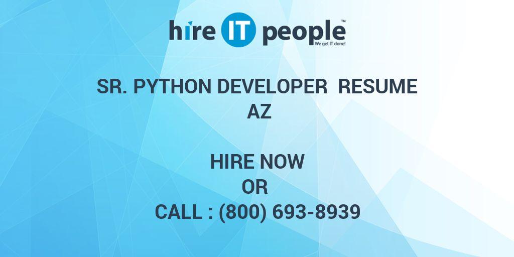 Sr  Python Developer Resume AZ - Hire IT People - We get IT done