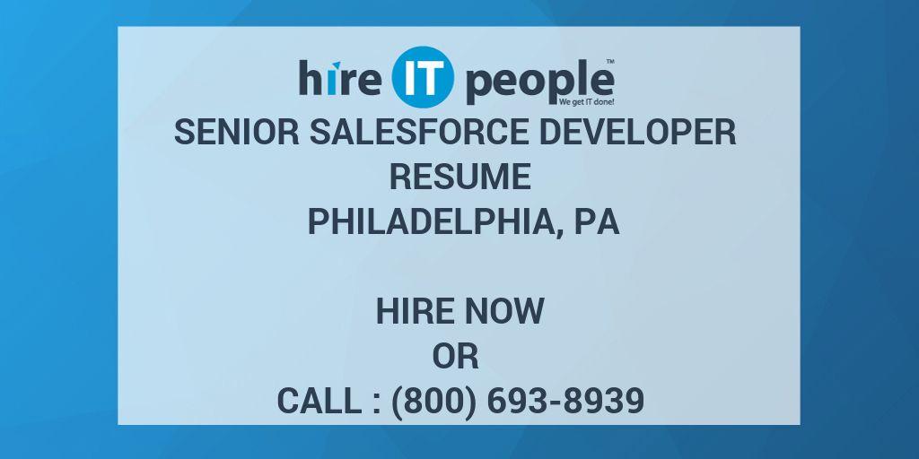 Senior Salesforce Developer Resume Philadelphia, PA - Hire IT People ...
