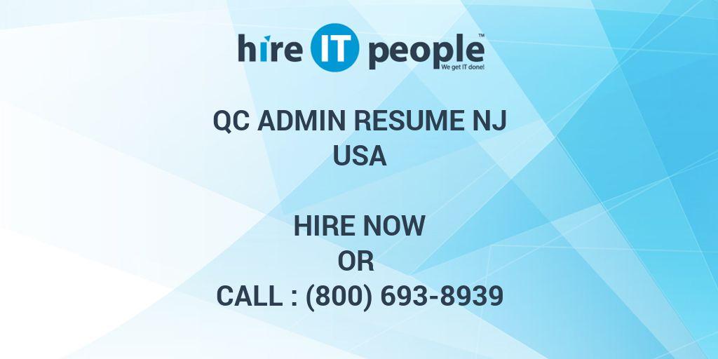 QC Admin RESUME NJ - Hire IT People - We get IT done