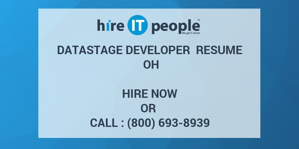 datastage developer resume oh hire it people we get it done