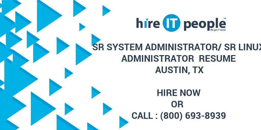 Sr System Administratorsr Linux Administrator Resume Austin Tx