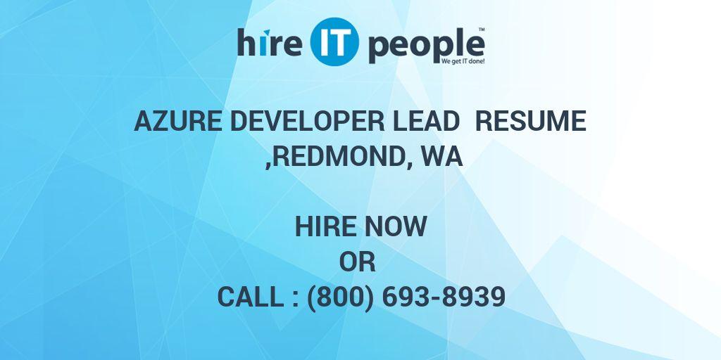 azure developer lead resume redmond wa hire it people we get