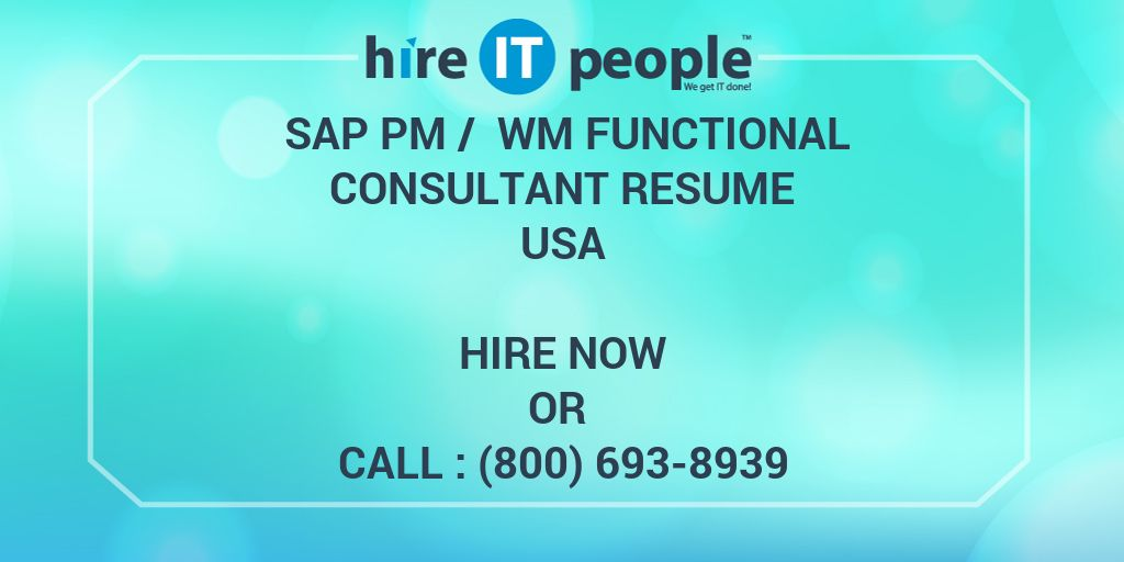Sap Pm Wm Functional Consultant Resume Hire It People