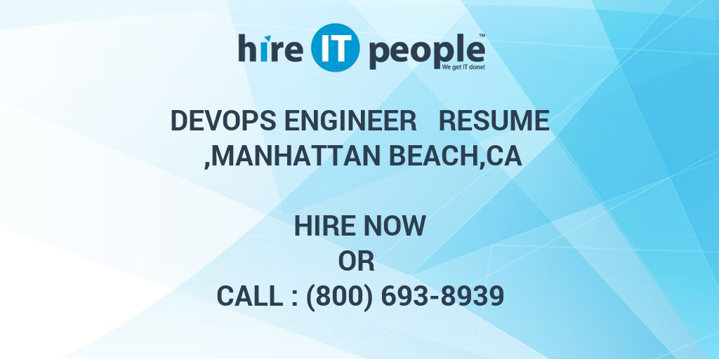 DevOps Engineer Resume ,Manhattan Beach,CA - Hire IT People - We get