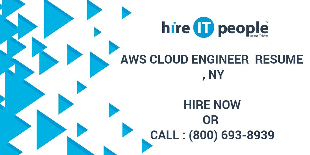 AWS Cloud Engineer Resume , NY - Hire IT People - We get IT done