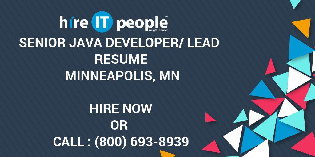 Senior JAVA Developer/Lead Resume Minneapolis, MN - Hire IT