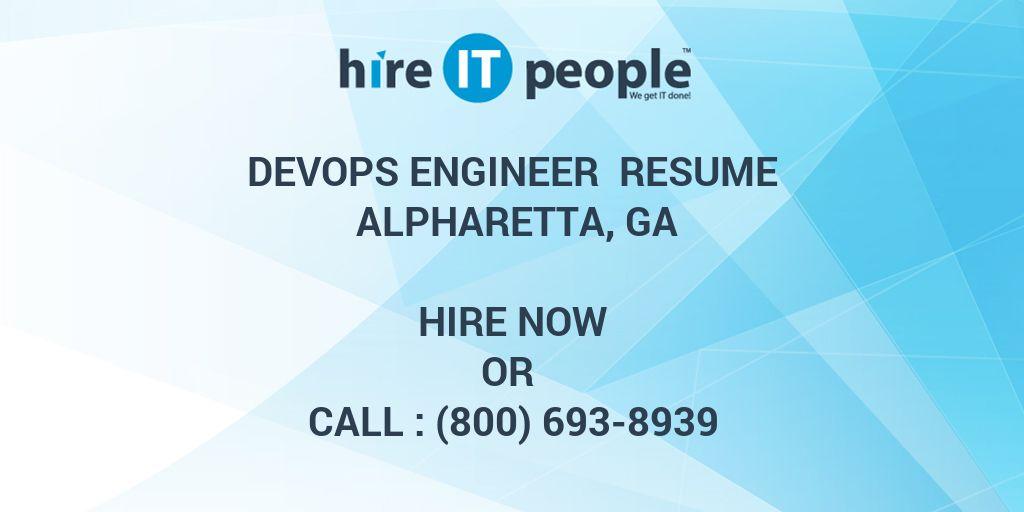 DevOps Engineer Resume Alpharetta, GA - Hire IT People - We get IT done