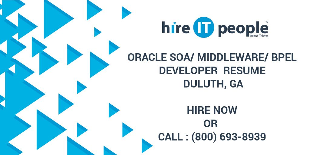 Oracle Soa Middleware Bpel Developer Resume Duluth Ga Hire It People We Get It Done