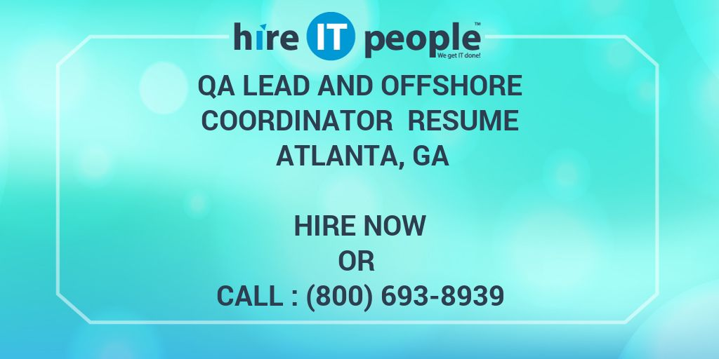 qa lead and offshore coordinator resume atlanta  ga