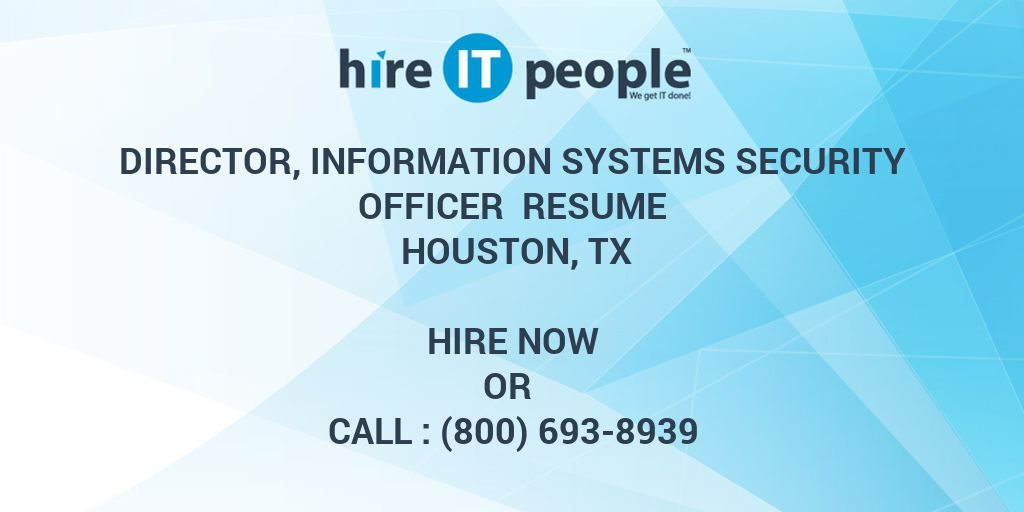 Director, Information Systems Security Officer Resume Houston, TX ...