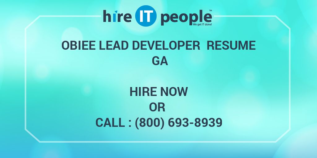 obiee lead developer resume ga hire it people we get it done