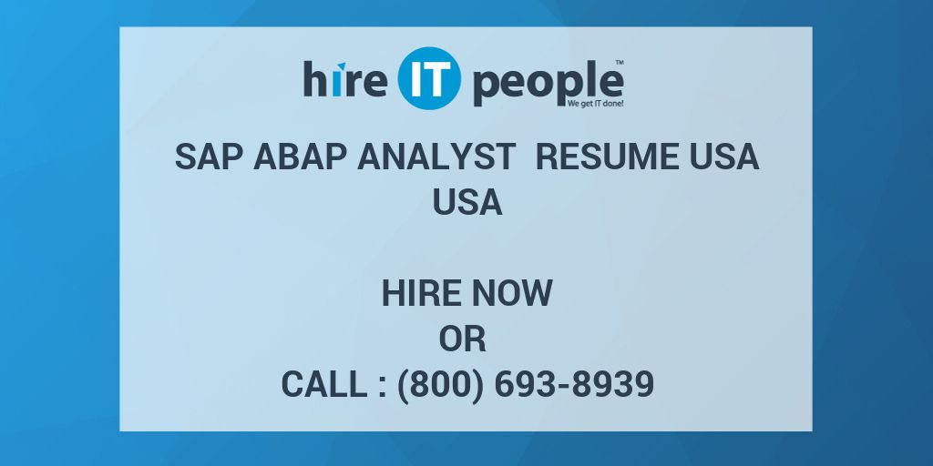 sap abap analyst resume usa hire it people we get it done