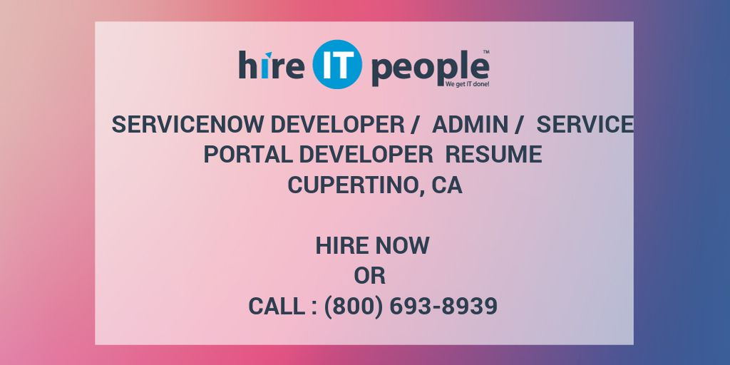 servicenow developer admin service portal developer resume