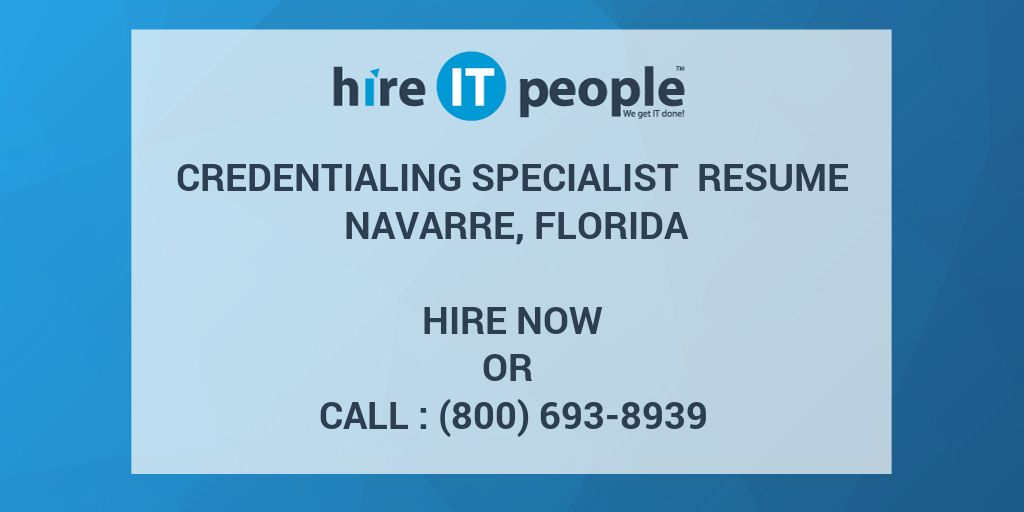 credentialing specialist resume navarre florida hire it people