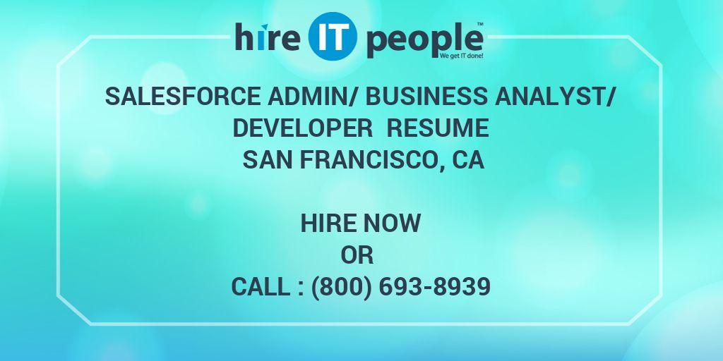 Salesforce Admin/Business Analyst/Developer Resume San