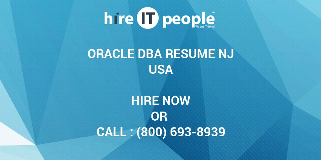 oracle dba resume nj hire it we get it done