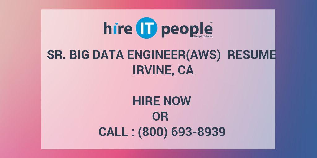 sr  big data engineer aws  resume irvine  ca