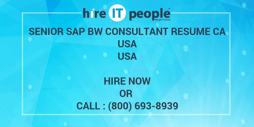 senior sap bw consultant resume ca usa