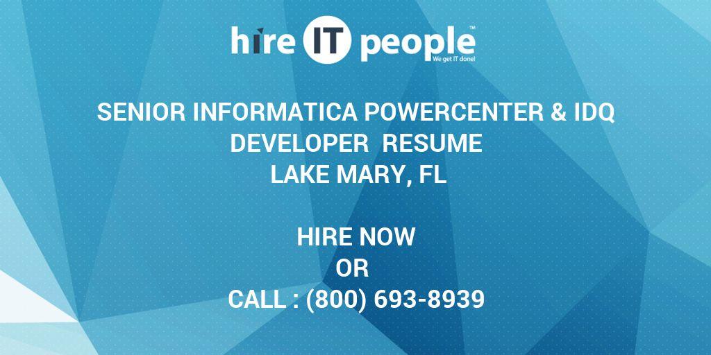 senior informatica powercenter  u0026 idq developer resume lake