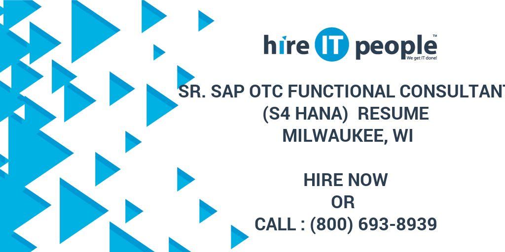 Sr  SAP OTC Functional Consultant (S4 HANA) Resume Milwaukee