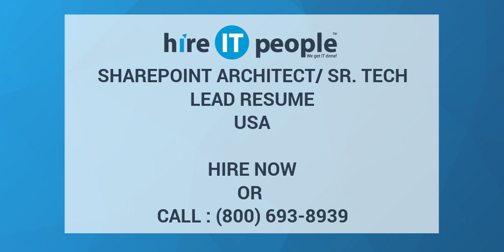 SharePoint Architect/Sr. Tech Lead Resume - Hire IT People - We get ...