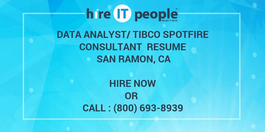 Data Analyst/Tibco Spotfire Consultant Resume San Ramon, CA