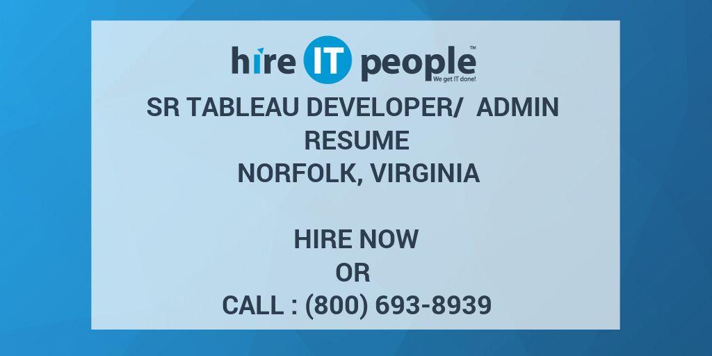 Sr Tableau Developer/ Admin Resume Norfolk, Virginia - Hire