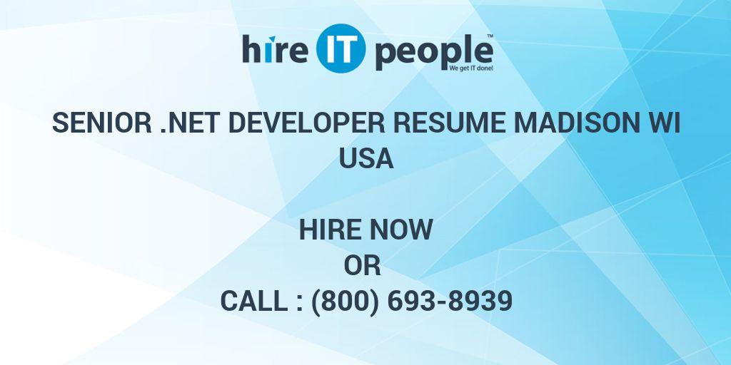Senior .NET Developer RESUME MADISON WI - Hire IT People - We get IT ...