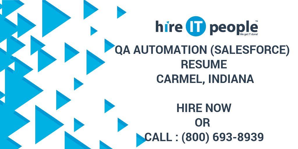 Qa Automation Salesforce Resume Carmel Indiana Hire