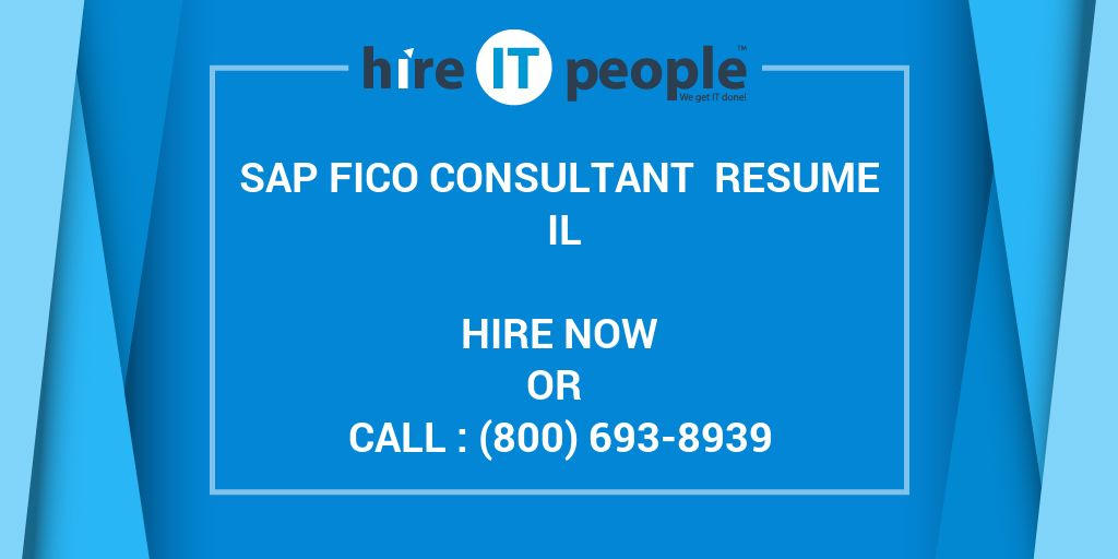 SAP FICO Consultant Resume IL - Hire IT People - We get IT done