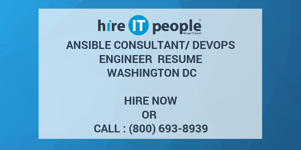 ansible consultant  devops engineer resume washington dc - hire it people