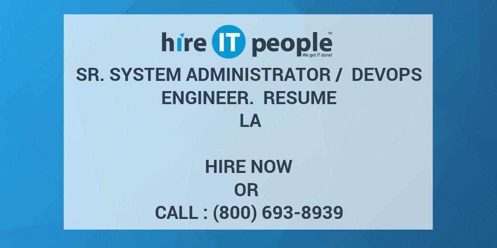 Sr. System Administrator / DevOps Engineer. Resume LA - Hire IT ...