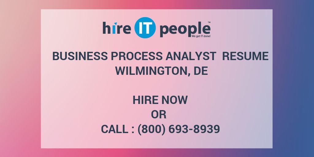 Business Process Analyst Resume Wilmington, DE   Hire IT People   We Get IT  Done