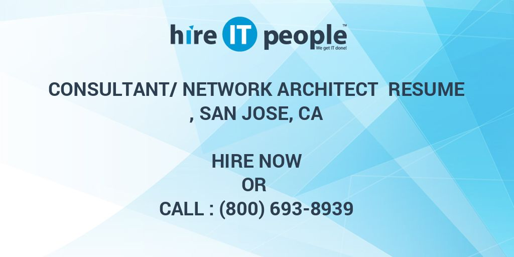Consultant Network Architect Resume San Jose CA